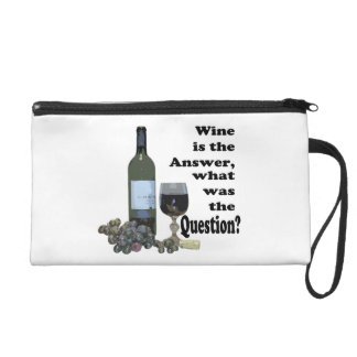 Wine is the answer, what was the question? gifts wristlet purse