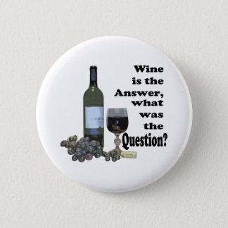 Wine is the answer, what was the Question?  Gifts Button