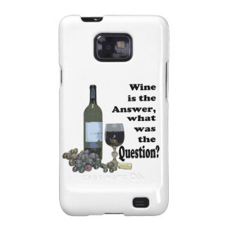 Wine is the answer, what was the Question? Gifts Galaxy SII Cases