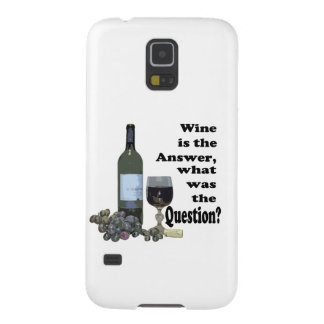 Wine is the answer, what was the Question?  Gifts Case For Galaxy S5