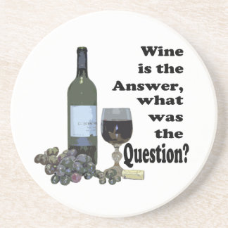 Wine is the answer what was the Question Gifts Drink Coasters