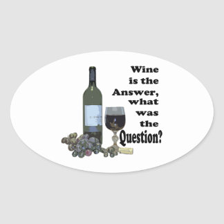 Wine is the answer, what was the Question?  Gifts Sticker