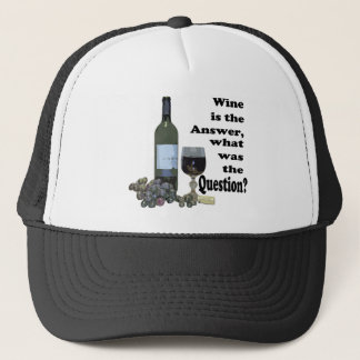 Wine is the answer, what was the Question?  Gifts Trucker Hat