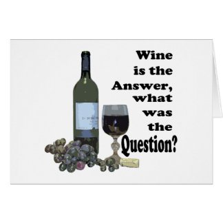 Wine is the answer, what was the question? Gits Note Card