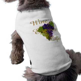 Wine is the Essence of Life Pet T-shirt