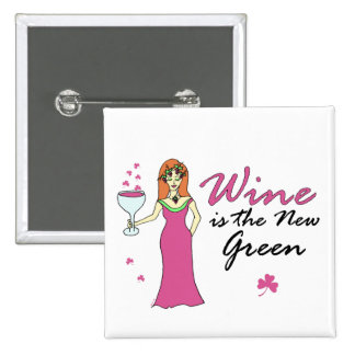 """""""Wine Is The New Green"""" St. Patrick's Day Square 2 Inch Square Button"""