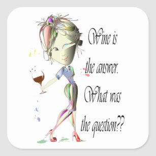 Wine Is The Question Funny Saying Gifts Square Sticker