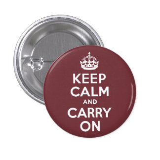 Wine Keep Calm and Carry On Pinback Button