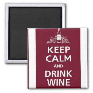"""WINE: """"KEEP CALM AND DRINK WINE"""" 2 INCH SQUARE MAGNET"""