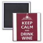 """WINE: """"KEEP CALM AND DRINK WINE"""" REFRIGERATOR MAGNET"""