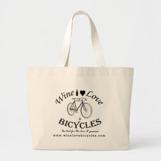 Wine Love and Bicycles Large Tote Bag