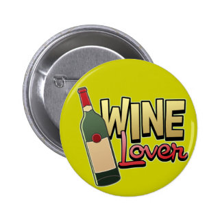 Wine Lover Pinback Button