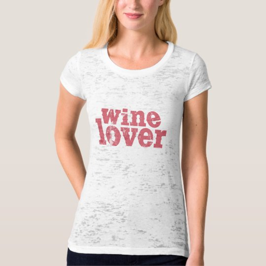 Wine Lover T-Shirt