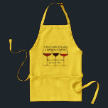"""Wine Lovers Apron<br><div class=""""desc"""">It doesn&#39;t matter if the glass is half empty or half full.  There is clearly room for more wine!  Funny saying on apron - sure to bring a smile to any wine lover!  Can also be used on white apron.</div>"""