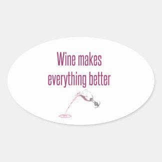 wine makes everything better.jpg oval sticker