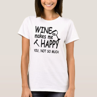 Wine Makes Me Happy T-Shirt