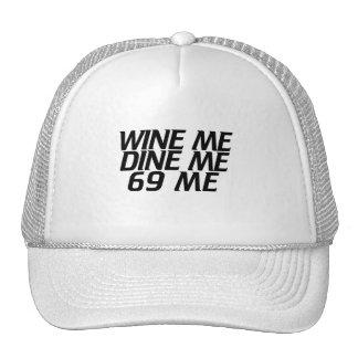 Wine me Dine me Trucker Hats