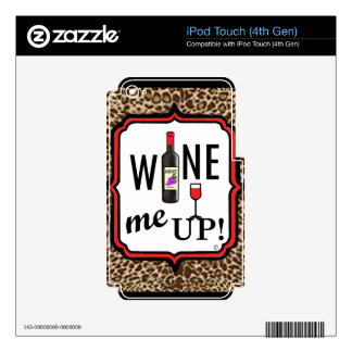 Wine Me Up iPod Touch 4G Skins