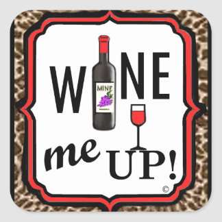 Wine Me Up! Stickers