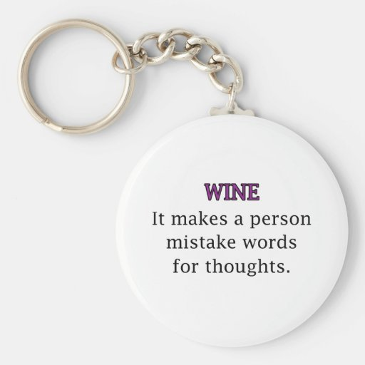 Wine Mistakes Key Chains