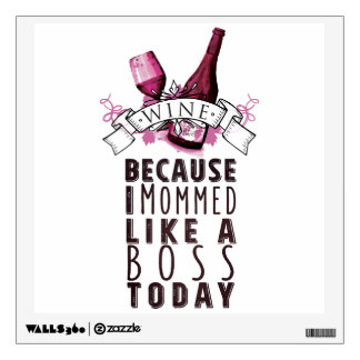 wine mom -  kitchen wall decal