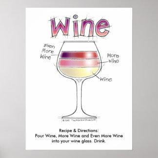 """WINE, MORE WINE, EVEN MORE WINE 18""""x24"""" Poster"""