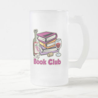 Wine: My Book Club Frosted Glass Beer Mug