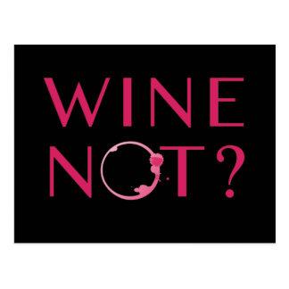 Wine Not | Wine Lover Humor Postcard