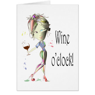 Wine o'clock humorous Wine art Gifts Card