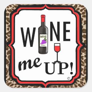 ¡Wine para arriba! Pegatina Cuadrada