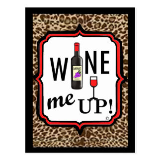 ¡Wine para arriba! Tarjeta Postal
