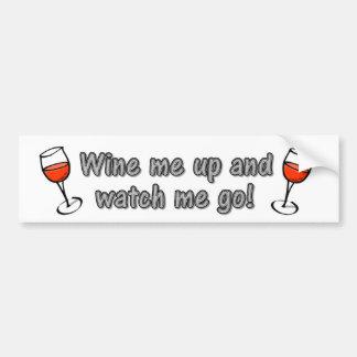 ¡Wine para arriba y me mira ir! Etiqueta De Parachoque