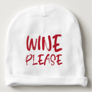 wine please (in red) baby beanie
