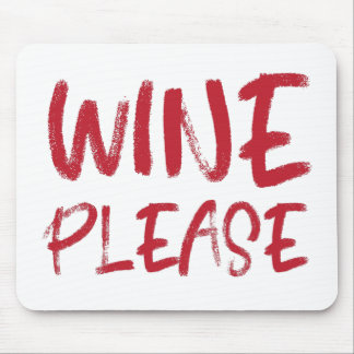 wine please (in red) mouse pad