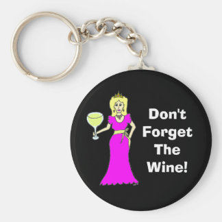 "Wine Princess ""Don't Forget The Wine"" Dark Keychain"