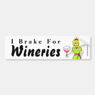 "Wine Princess ""I Brake For Wineries"" Bumper Sticker"