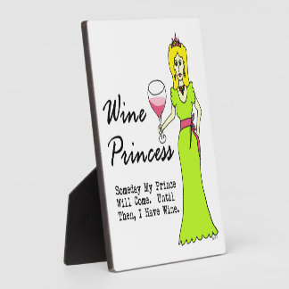 """Wine Princess """"Someday My Prince Will Come..."""" Plaque"""