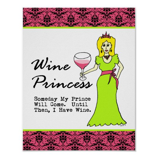"""Wine Princess """"Someday My Prince Will Come"""" Poster"""