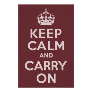 Wine Red Keep Calm and Carry On Poster