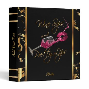 Professional Business Wine Sips and Pretty Lips Business Design 3 Ring Binder