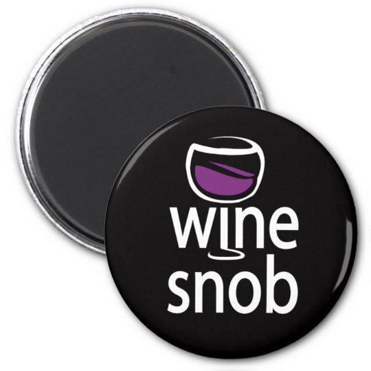 Wine Snob 2 Inch Round Magnet
