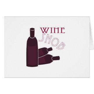 Wine Snob Greeting Card