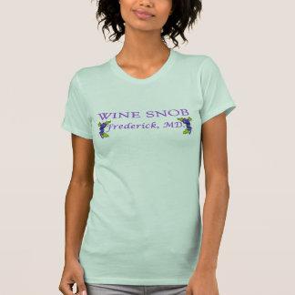 Wine Snob Frederick Maryland T-shirt