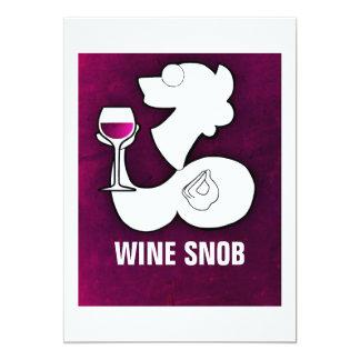 "Wine Snob Invitation 5"" X 7"" Invitation Card"