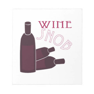 Wine Snob Note Pad