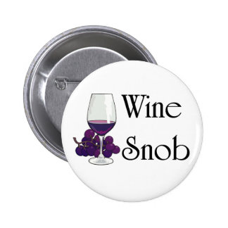 Wine Snob T-shirts and Gifts Pin