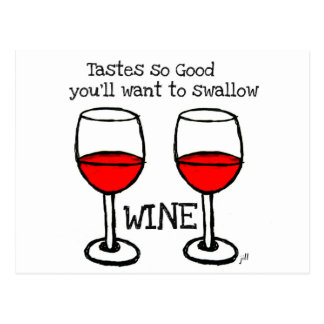 """WINE: """"TASTES SO GOOD YOU'LL WANT TO SWALLOW"""" POSTCARD"""