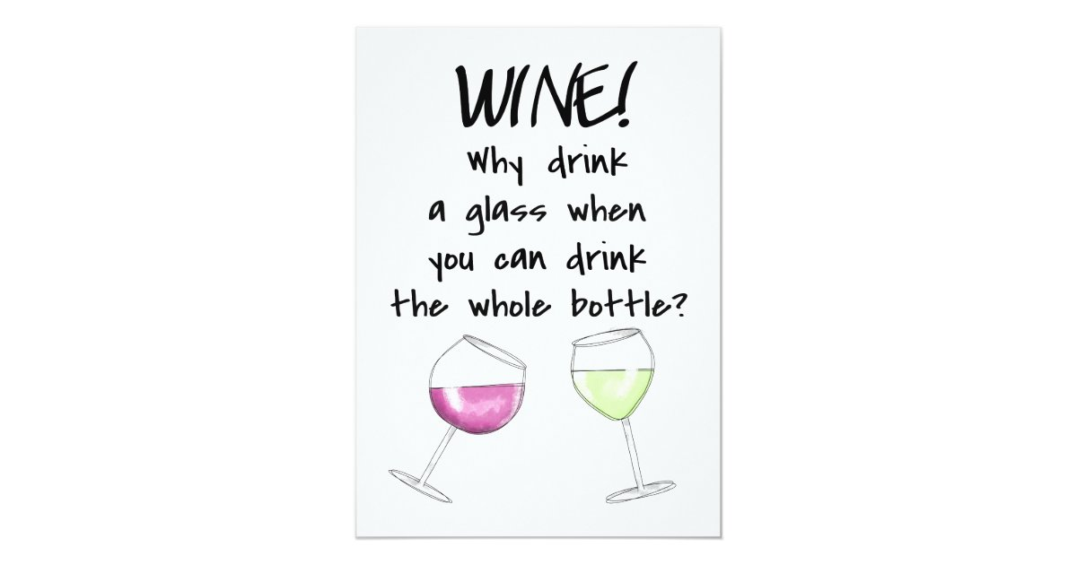 Funny Wine Invitations & Announcements | Zazzle