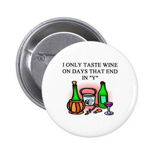 WINE tasting taster design Pins