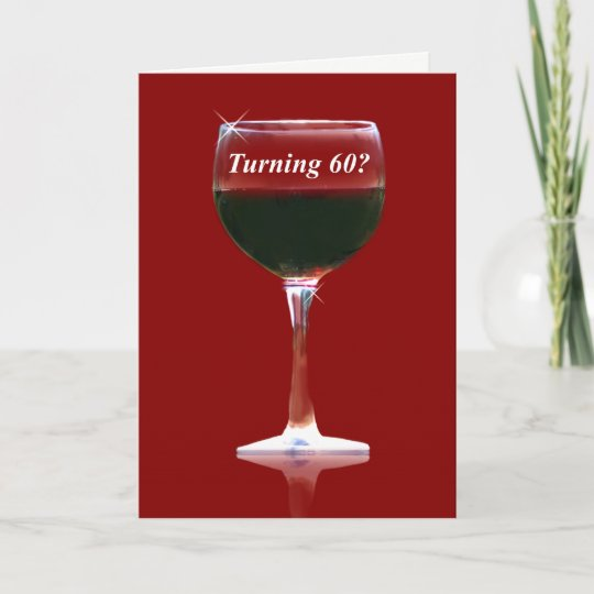 Wine Themed Happy 60th Birthday Funny Card